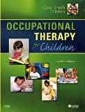 img - for Occupational Therapy for Children, 6e (OCCUPATIONAL THERAPY FOR CHILDREN ( CASE-SMITH)) book / textbook / text book