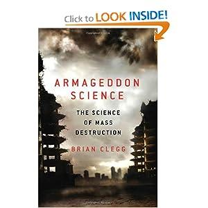 Armageddon Science - Brian Clegg