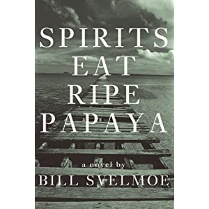 Spirits Eat Ripe Papaya