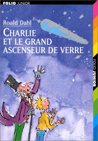"""Résultat de recherche d'images pour """"charlie et le grand ascenseur de verre"""""""