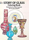 Story of Glass Coloring Book (Colouring Books) (0486241998) by Copeland, Peter