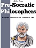 PRE-SOCRATIC PHILOSOPHERS - Classic Greek Mythology  (Annotated the Pursuit of Inner Wisdom from Plato to Aristotle)