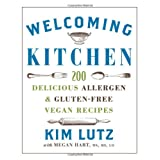 Welcoming Kitchen: 200 Delicious Allergen- & Gluten-Free Vegan Recipes ~ Kim Lutz