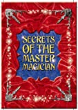 Secrets of the Master Magician (1861991509) by Unstead, Sue