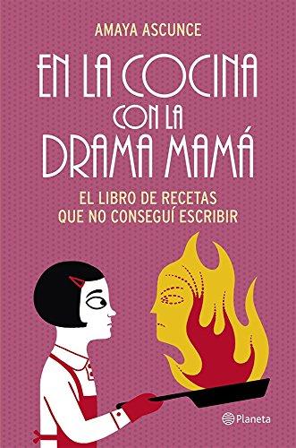 En La Cocina Con La Drama Mamá descarga pdf epub mobi fb2