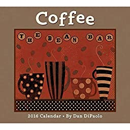 Coffee 2016 Deluxe Wall Calendar by 2016 Calendars
