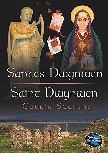 Santes Dwynwen/Saint Dwynwen (Cyfres Cip Ar Gymru / Wonder Wales)
