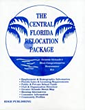 img - for The Central Florida Relocation Package book / textbook / text book