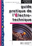 Guide pratique de l'�lectro-technique