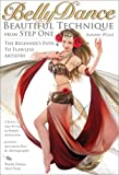 Bellydance: Beautiful Technique from Step One, with Autumn Ward: Beginner belly dancing classes, Belly dance how-to, Beginner bellydance instruction