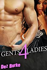 Gents 4 Ladies (BWWM Interracial Romance)