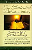 Nelsons New Illustrated Bible Commentary: Spreading the Light of Gods Word into Your Life