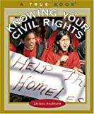 Knowing Your Civil Rights (True Books)
