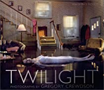 Twilight: Photographs by Gregory Crewdson Ebook & PDF Free Download
