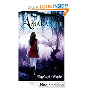 Free Kindle Book: Amaranth (The Resistance Trilogy), by Rachael Wade (Author), Arlene Robinson (Editor), Robin Ludwig Design Inc. (Illustrator). Publisher: Rabbit Hole Press (July 27, 2011)
