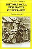 Histoire de la résistance en Bretagne