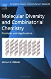 echange, troc Michael C. Pirrung - Molecular Diversity And Combinational Chemistry: Principles and Applications