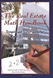img - for The Real Estate Math Handbook: Simplified Solutions For The Real Estate Investor by Jamaine Burrell (2008) Paperback book / textbook / text book