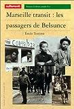 echange, troc Émile Temime - Marseille transit : les passagers de Belsunce