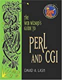 The Web Wizard's Guide to Perl and CGI (Addison-Wesley Web Wizard Series)
