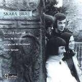 Skara Brae - Micheal O Domhnail - Triona Ni Dhomhnaill - Maighread Ni Dhomhnaill - Daithi Sproule CEFCD 031
