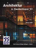 img - for Architektur in Deutschland '01. Deutscher Architekturpreis 2001. book / textbook / text book