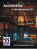 img - for Architektur in Deutschland '01. Deutscher Architekturpreis 2001. book / textbook / text book