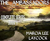 The Ambassadors - The Complete Series Book I