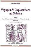 echange, troc Gerhards Rohlfs - Voyages et Explorations au Sahara, tome 1 : 1861-1864