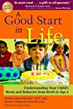 A Good Start in Life: Understanding Your Child