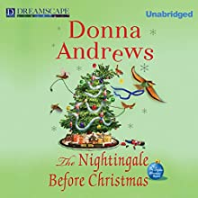 The Nightingale Before Christmas: A Meg Langslow Christmas Mystery (       UNABRIDGED) by Donna Andrews Narrated by Bernadette Dunne