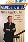 With a Happy Eye But . . .: America a...