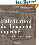 Fabrication du document imprim� : Chi...
