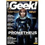 "GEEK! Ausgabe 1 Juli/August 2012 - Filme - TV-Serien - Games... (Fan-Magazin)von ""Panini Comics"""
