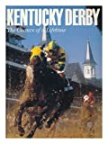 img - for Kentucky Derby: The Chance of a Lifetime book / textbook / text book