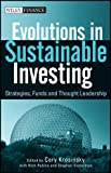 img - for Evolutions in Sustainable Investing: Strategies, Funds and Thought Leadership (Wiley Finance) book / textbook / text book