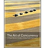 img - for The Art of Concurrency: A Thread Monkey's Guide to Writing Parallel Applications (Paperback) - Common book / textbook / text book