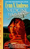 Medicine Woman (0061057037) by Andrews, Lynn V.