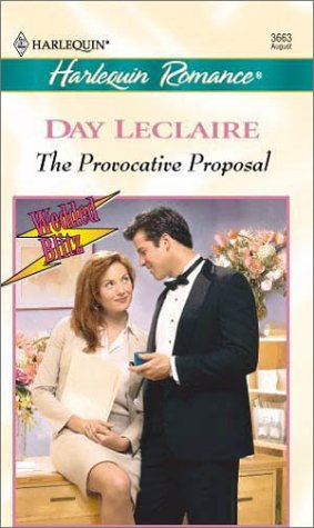 Provocative Proposal (Wedded Blitz) (Romance, 3663), Leclaire