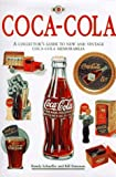 img - for Coca-Cola: The Collector's Guide to New and Vintage Coca-Cola Memorabilia by Randy Schaeffer (1995-09-01) book / textbook / text book