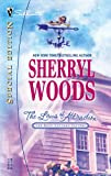 The Laws of Attraction (The Rose Cottage Sisters) (Silhouette Special Edition) (0373246811) by Woods, Sherryl