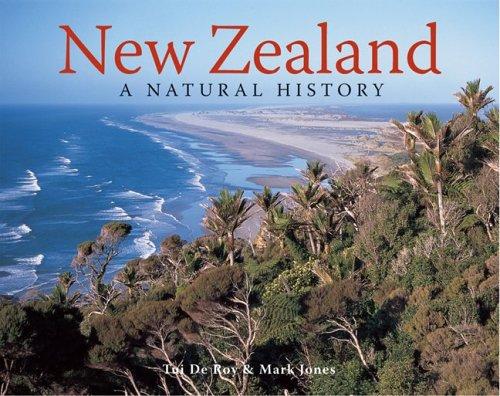 New Zealand: A Natural History