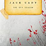 The Off-Season | Jack Cady