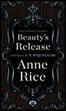 Image of Beauty's Release: A Novel (Sleeping Beauty Trilogy)