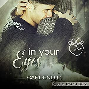 Audiobook Review: In Your Eyes by Cardeno C.