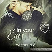 In Your Eyes: Mates Collection | Cardeno C.