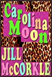 img - for Carolina Moon book / textbook / text book