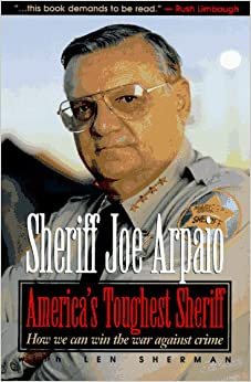 America's Toughest Sheriff: How We Can Win the War Against Crime
