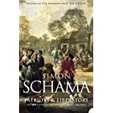 Patriots and Liberators: Revolution in the Netherlands, 1780-1813by Simon Schama