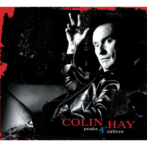 Colin Hay - Peaks & Valleys - Zortam Music